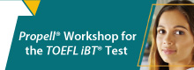 TOEFL iBT® テストPropell® ワークショップ
